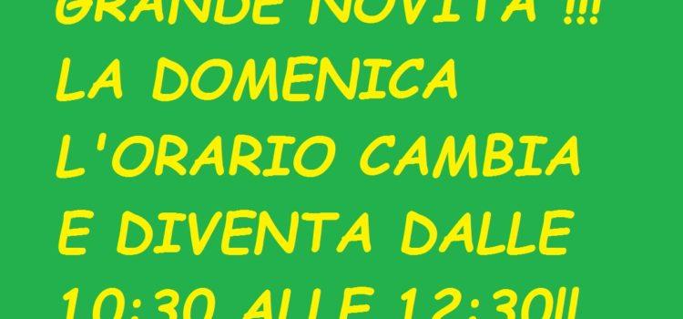 DOMENICA L'ORARIO DI APERTURA CAMBIA E SI ESTENDE DALLE 10:30 ALLE 12:30!